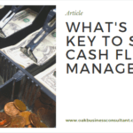 What's the key to sound cash flow management