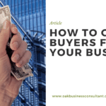 How to get buyers for your business?