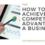 How to achieve competitive advantage in any business?