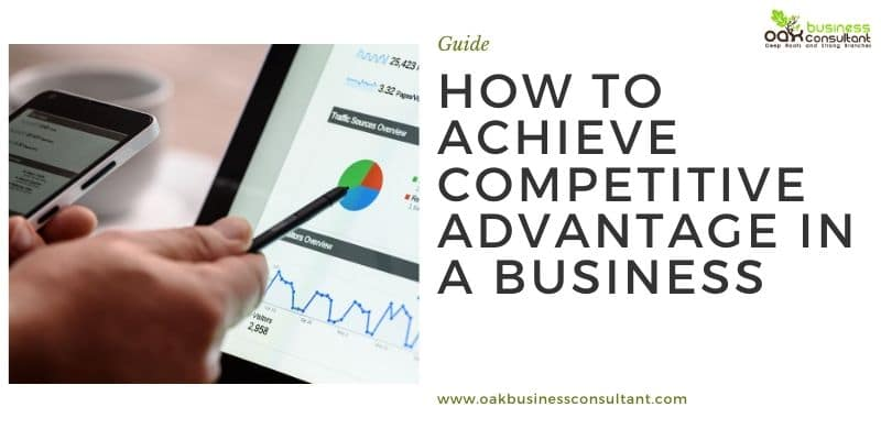 how-to-achieve-competitive-advantage-in-a-business