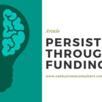 Persisting Through Funding