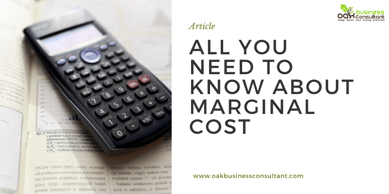 All You Need To Know About Marginal Cost