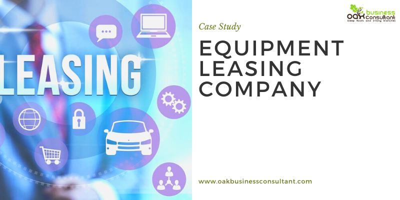 Equipment Leasing Company - Case Study