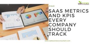 SaaS Metrics and KPIs Every Company Should Track