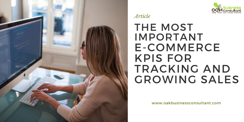 The Most Important E-commerce KPIs For Tracking and Growing Sales