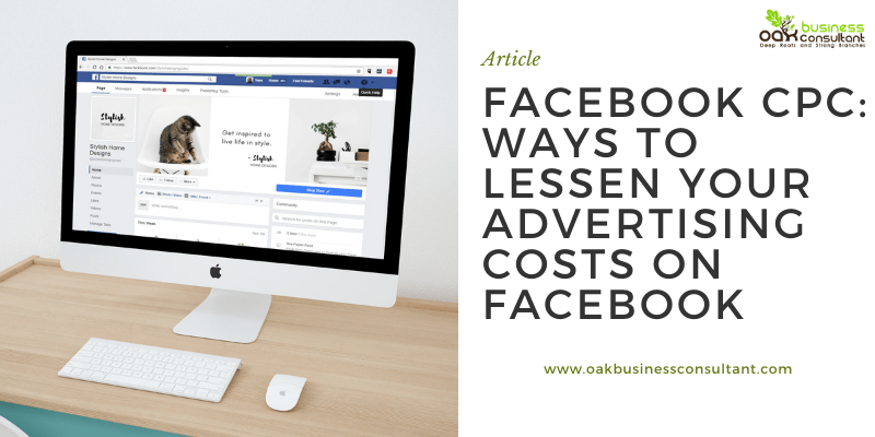 Facebook CPC: Ways to lessen your Advertising Costs on Facebook.