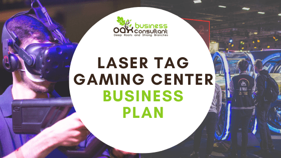 Laser Tag Gaming Center Business Plan