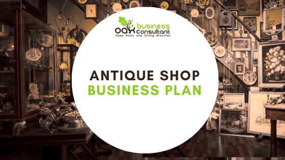 Antique Shop Business Plan