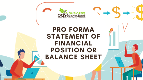 Pro Forma Statement of Financial Position Or Balance sheet