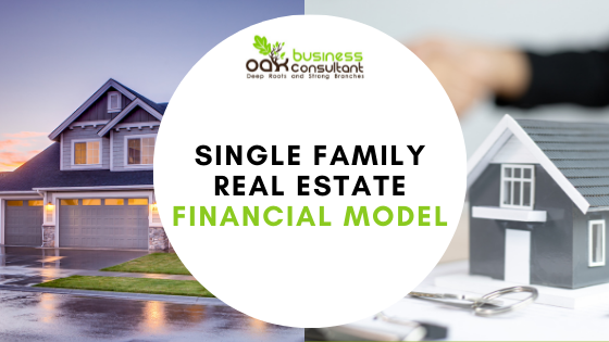 Single Family Real Estate Excel Financial Model Template