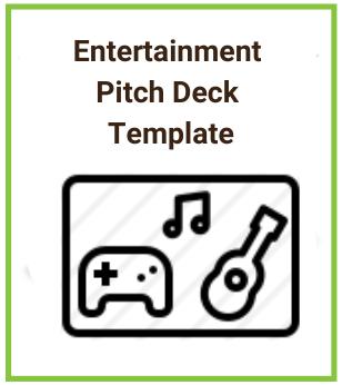 Entertainment Pitch Deck Template
